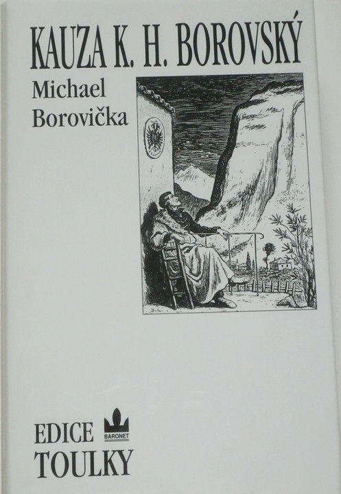 Borovička Michael - Kauza K. H. Borovský