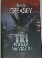 Creasey John - Tři pohledy na vraždu