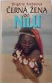 Riebeová Brigitte - Černá žena od Nilu