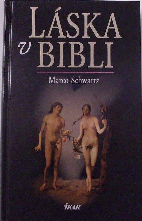 Schwartz Marco - Láska v Bibli