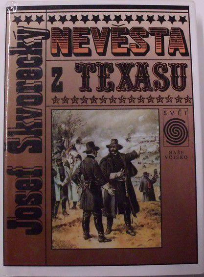 Škvorecký Josef - Nevěsta z Texasu