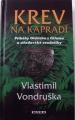 Vondruška Vlastimil - Krev na kapradí