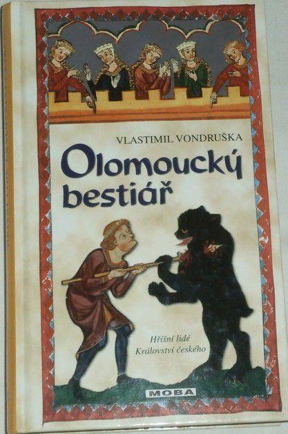 Vondruška Vlastimil - Olomoucký bestiář