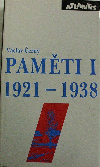 Černý Václav - Paměti I. 1921 - 1938