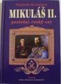 Hereschová Elisabeth - Mikuláš II. poslední ruský car