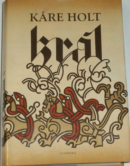 Holt Kare - Král
