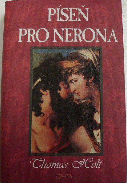 Holt Thomas - Píseň pro Nerona