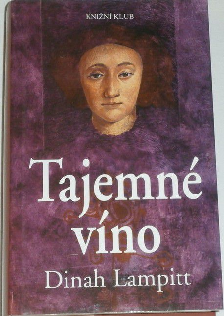 Lampitt Dinah - Tajemné víno