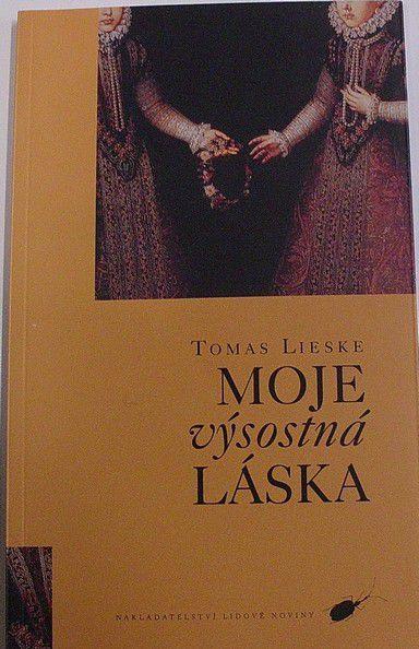 Lieske Tomas - Moje výsostná láska