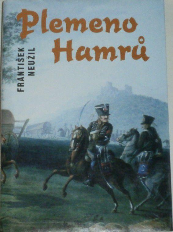 Neužil František - Plemeno Hamrů