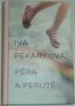 Pekárková Iva - Péra a perutě