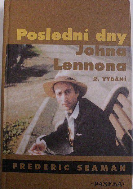 Seaman Frederic - Poslední dny Johna Lennona