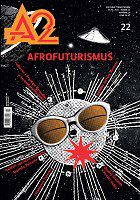 A2 - kulturní čtrnáctideník č. 22 (29. 10. 2015)