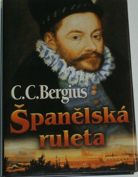 Bergius C. C. - Španělská ruleta
