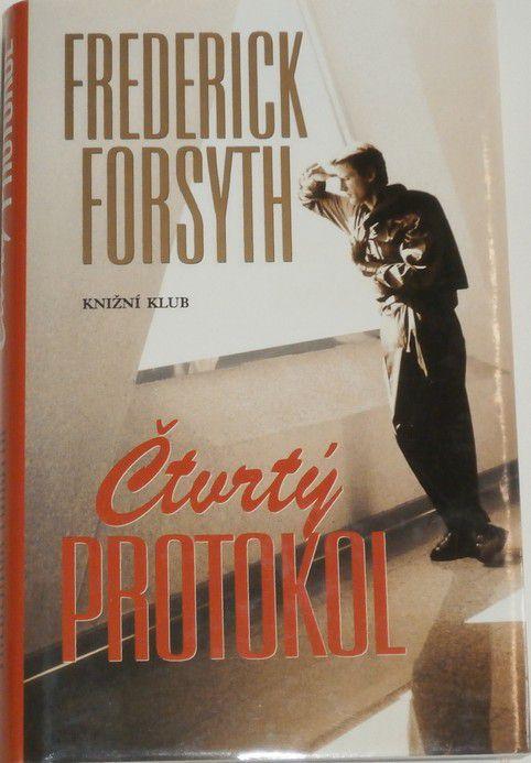 Forsyth Frederick - Čtvrtý protokol