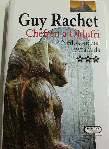 Rachet Guy - Chefrén a Didufri: Nedokončená pyramida