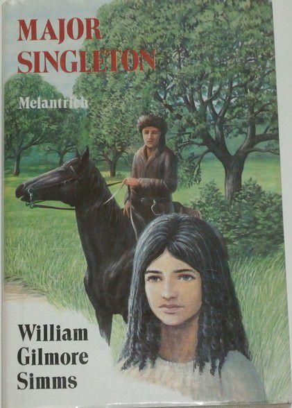 Simms William Gilmore - Major Singleton