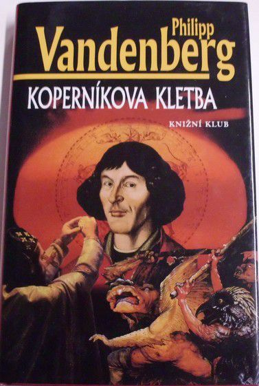 Vandenberg Philipp - Koperníkova kletba