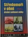 Brož Jiří - Středomoří v ohni druhé světové války