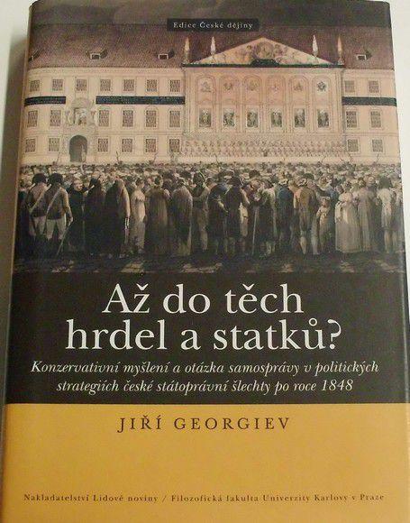 Georgiev Jiří - Až do těch hrdel a statků?