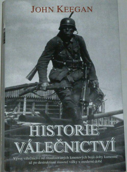Keegan John - Historie válečnictví