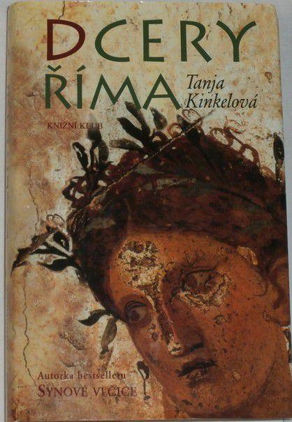 Kinkelová Tanja - Dcery Říma