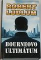 Ludlum Robert - Bourneovo ultimátum