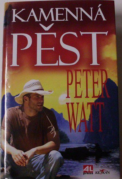 Watt Peter - Kamenná pěst