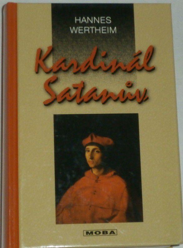 Wertheim Hannes - Kardinál Satanův