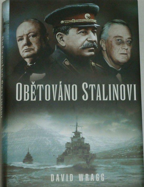 Wragg David- Obětováno Stalinovi