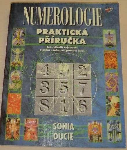 Ducie Sona - Numerologie praktická příručka