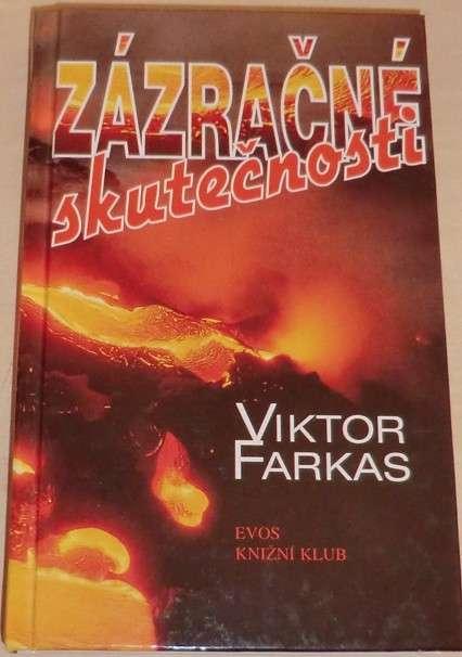 Farkas Viktor - Zázračné skutečnosti