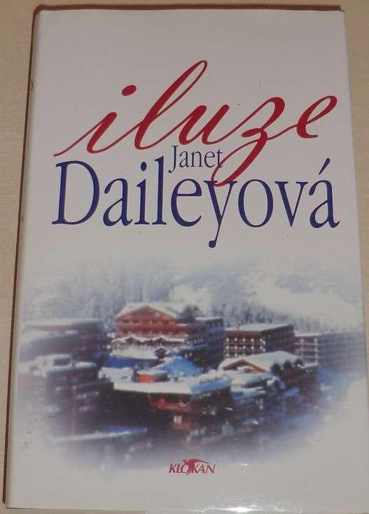Daileyová Janet - Iluze