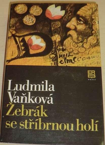 Vaňková Ludmila - Žebrák se stříbrnou holí