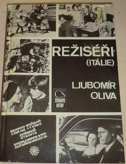 Oliva Ljubomír - Režiséři (Itálie)