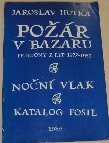 Hutka Jaroslav - Požár v bazaru