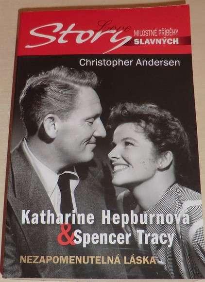 Andersen Ch. - Katharine Hepburnová a Spencer Tracy