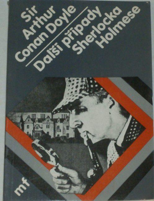 Doyle Conan Arthur - Další případy Sherlocka Holmese