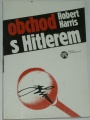 Harris Robert - Obchod s Hitlerem