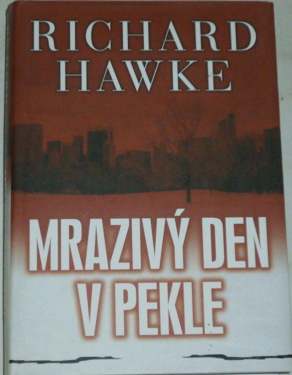 Hawke Richard - Mrazivý den v pekle