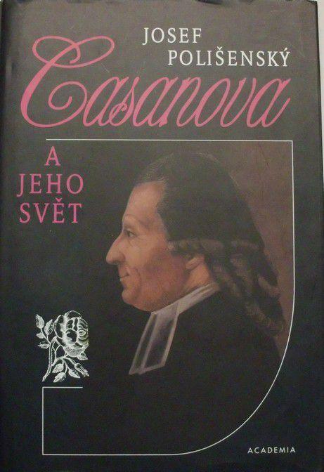 Polišenský Josef - Casanova a jeho svět