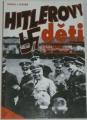 Posner Gerald L. - Hitlerovy děti