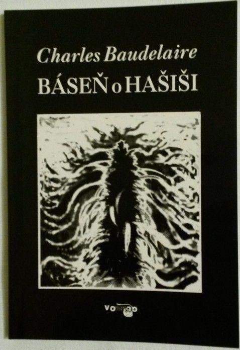 Baudelaire Charles - Báseň o hašiši