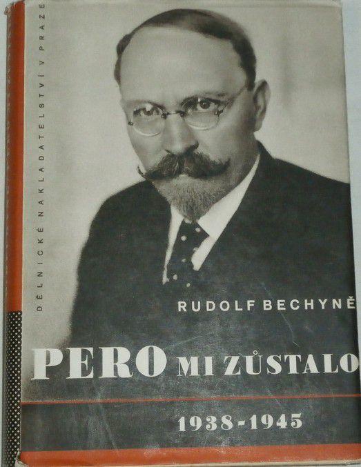 Bechyně Rudolf - Pero mi zůstalo