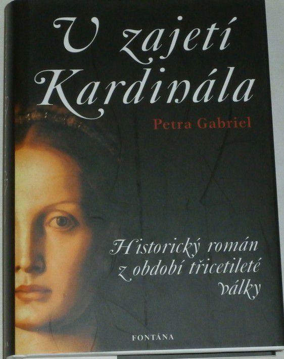 Gabriel Petra - V zajetí Kardinála