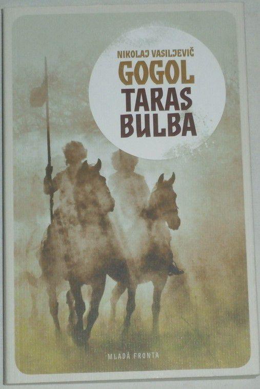 Gogol Nikol Vasiljevič - Taras Bulba