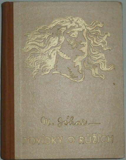 Jókai M. - Povídky o růžích a jiné novely