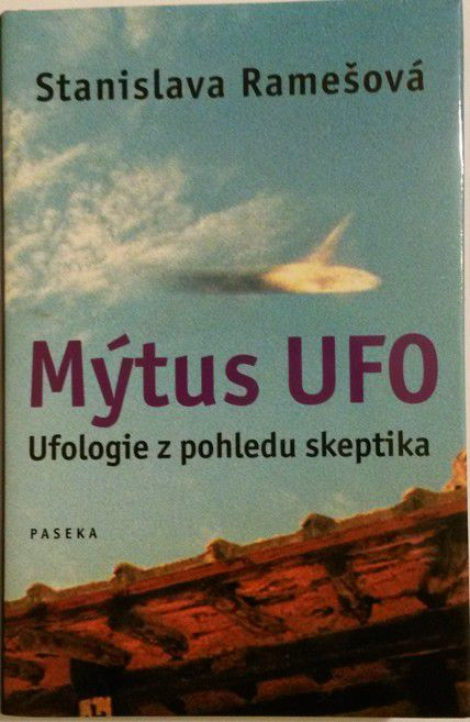Ramešová Stanislava - Mýtus UFO