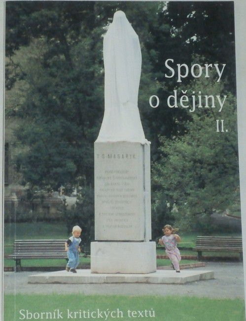 Spory o dějiny II. - Sborník kritických textů