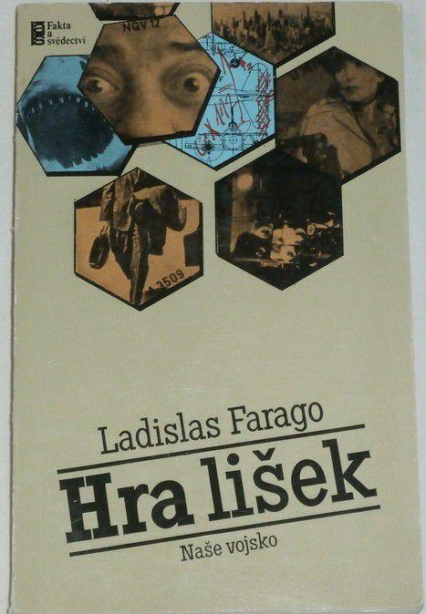 Farago Ladislas - Hra lišek